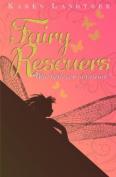 Fairy Rescuers