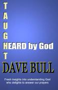 Heard by God