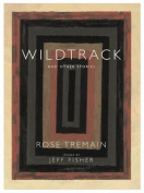 Wildtrack: And Other Stories