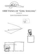 1,000 Views of 'Girl Singing'