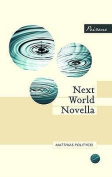 Next World Novella. Matthias Politycki
