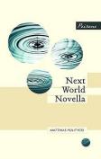 Next World Novella. Matthias Politycki