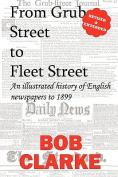 From Grub Street to Fleet Street