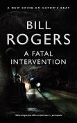 A Fatal Intervention