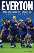Everton: The School of Science