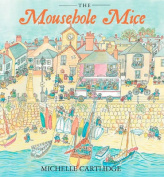 The Mousehole Mice