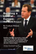 Building a Liberal Europe