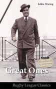Eddie Waring - the Great Ones and Other Writings