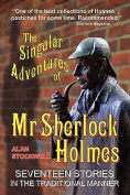The Singular Adventures of Mr Sherlock Holmes