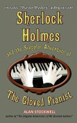 Sherlock Holmes and the Singular Adventure of the Gloved Pianist