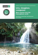 Lire, Imaginer, Composer Practice Book [FRE]