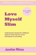 Love Myself Slim