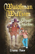 Watchman William