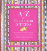 A A-Z of Embroidery Stitches