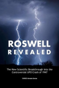Roswell Revisited: an Australian Researcher's View on the Famous UFO Crash of 1947
