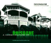 Short History of Brisbane Architecture