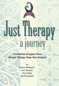 Just Therapy - a Journey