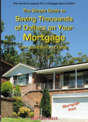 The Simple Guide to Saving Thousands of Dollars on Your Mortgage