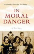 In Moral Danger