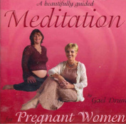 Beautifully Guided Meditation for Pregnant Women A [Audio]