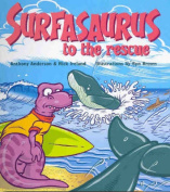 Surfasaurus to the Rescue
