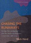 Chasing the Runaways