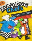 Cool Down Caper