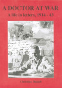 A Doctor at War :a Life in Letters, 1914-43