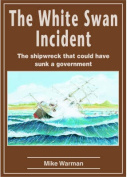 The White Swan Incident