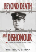 Beyond Death and Dishonour