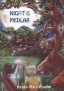 Night of the Medlar