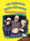 The Communion the Easter Bun-Rabbit