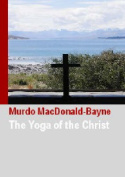 The Yoga of the Christ: 2006