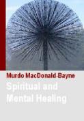 Spiritual and Mental Healing