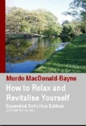 How to Relax and Revitalise Yourself