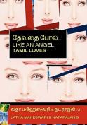 Devathai Pol: (Like an Angel) [TAM]