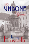 The Undone Years: A Novel