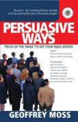 Persuasive Ways