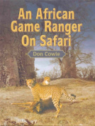 An African Game Ranger on Safari