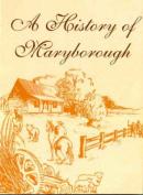 A History of Maryborough Queensland 1847-1997