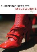Shopping Secrets Melbourne (City)