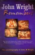 John Wright Remembers