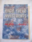 High Yield Investments