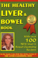 The Healthy Liver and Bowel Book