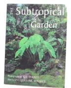 The Subtropical Garden