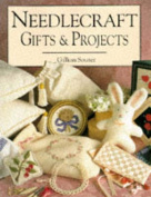 Needlecraft Gifts and Projects