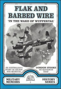 Flak and Barbed Wire - 'in the Wake of the Wuppertal'