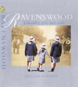 Ravenswood: Educating Girls 1901-2001