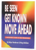 Be Seen, Get Known, Move ahead