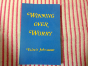 Winning over Worry